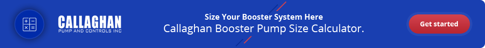 Callaghan Booster Pump Size Calculator