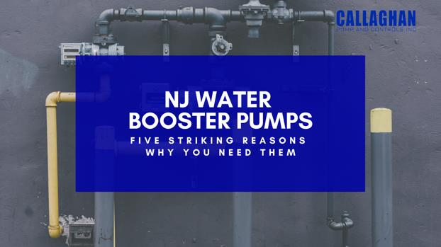 NJ Water Booster Pumps: 5 Striking Reasons to Install Them