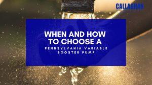 Pennsylvania Variable Booster Pump